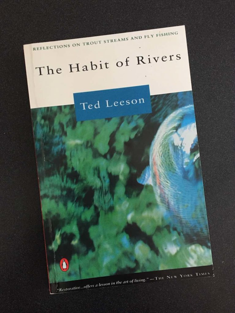 Book Of The Week The Habit of Rivers: Reflections on Trout Streams and Fly Fishing
